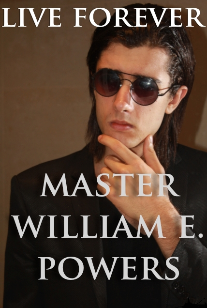 Live Forever: The Ultimate Healing Guide by Master William E. Powers